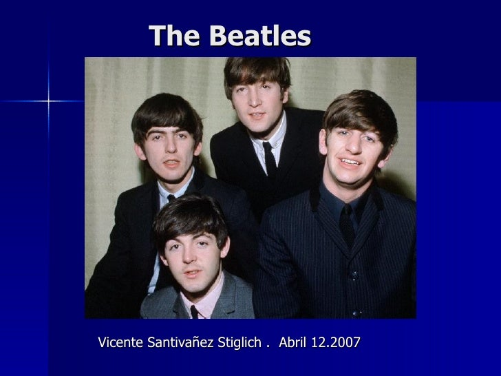 The Beatles Vicente Santivañez Stiglich .  Abril 12.2007