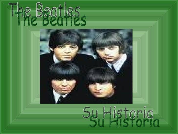 Su Historia The Beatles