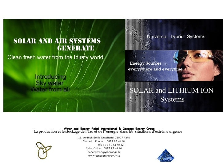 Water and Energy Relief International & Concept Energy Group SOLAR and LITHIUM ION  Systems Universal hybrid Systems Energ...