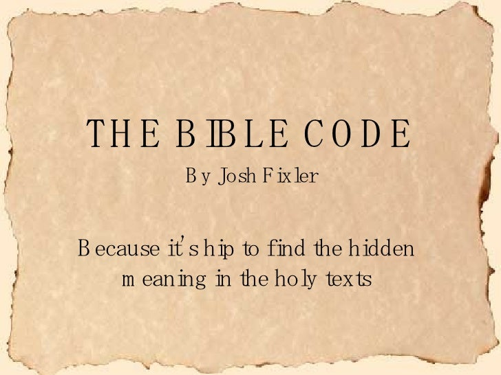The Bible Code Decoded