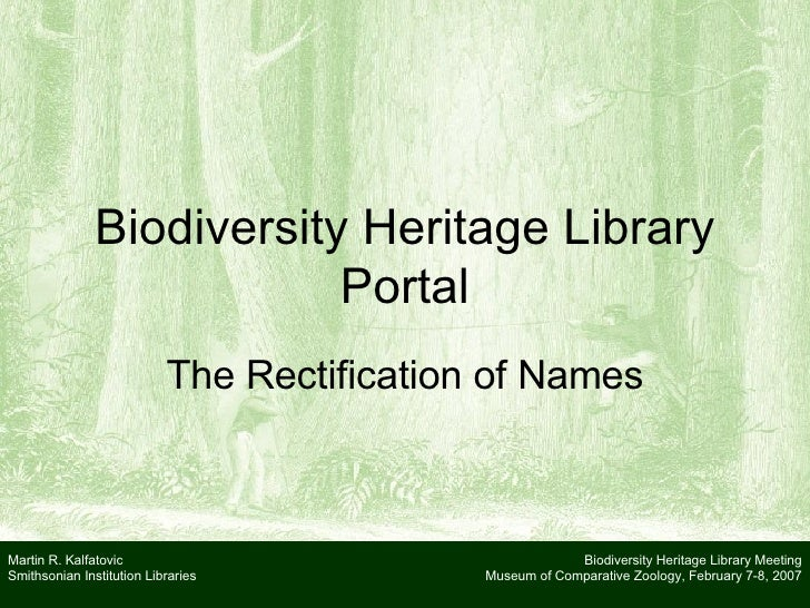 The Biodiversity Heritage Library Portal: The Rectification of Names