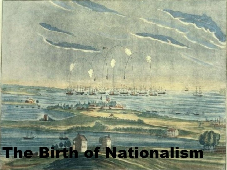The Birth of Nationalism