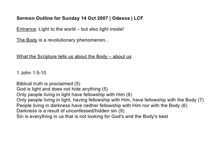 Sermon Outline for Sunday 14 Oct 2007 | Odessa | LCF Entrance : Light to the world – but also light inside! The Body  is a...