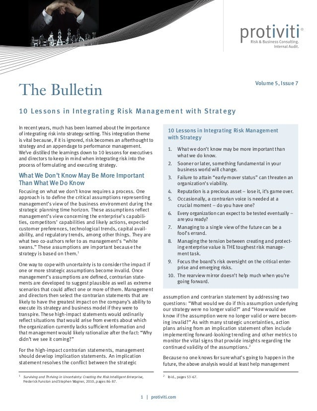 1 | protiviti.com The Bulletin 10 Lessons in Integrating Risk Management with Strategy assumption and contrarian statement...