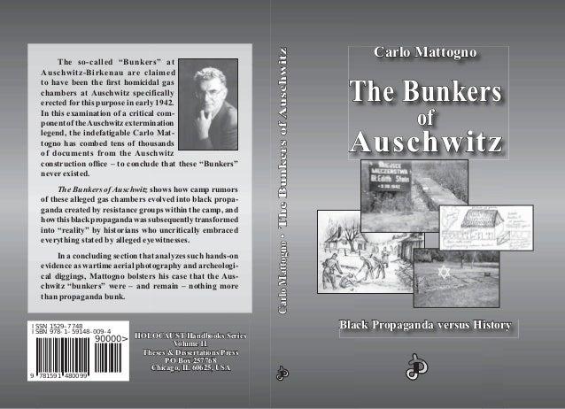 CarloMattogno•CarloMattogno•TheBunkersofAuschwitzTheBunkersofAuschwitz 7815919 480099 ISBN 978-1-59148-009-4 90000> The so...