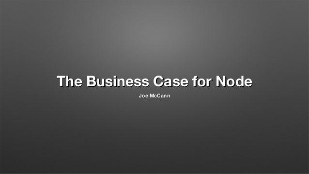 The Business Case for Node.js