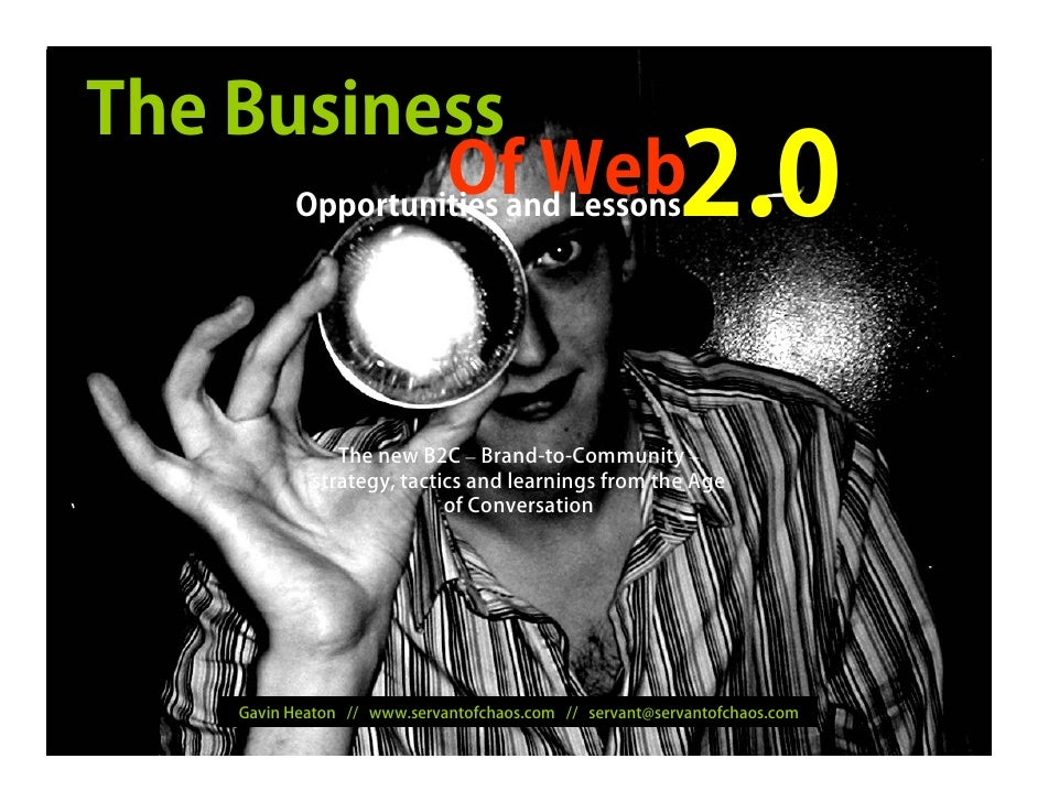 The Business                Of Web       Opportunities and Lessons                                     2.0                ...