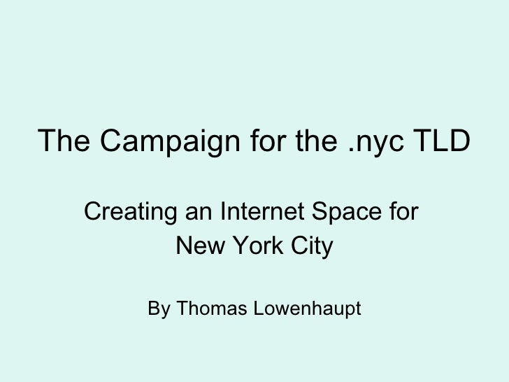 The Campaign for the .nyc Top Level Domain