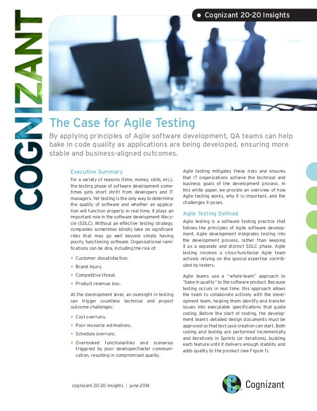 The Case for Agile Testing By applying principles of Agile software development, QA teams can help bake in code quality as...