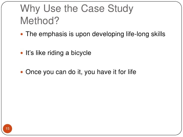 why case study