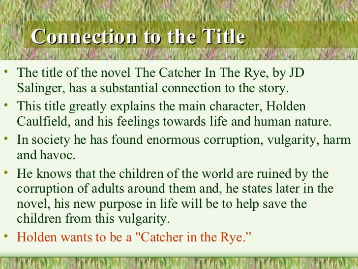 The Catcher In The Rye What S In A Name