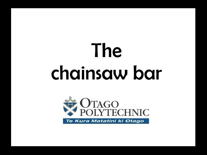 The chainsaw bar