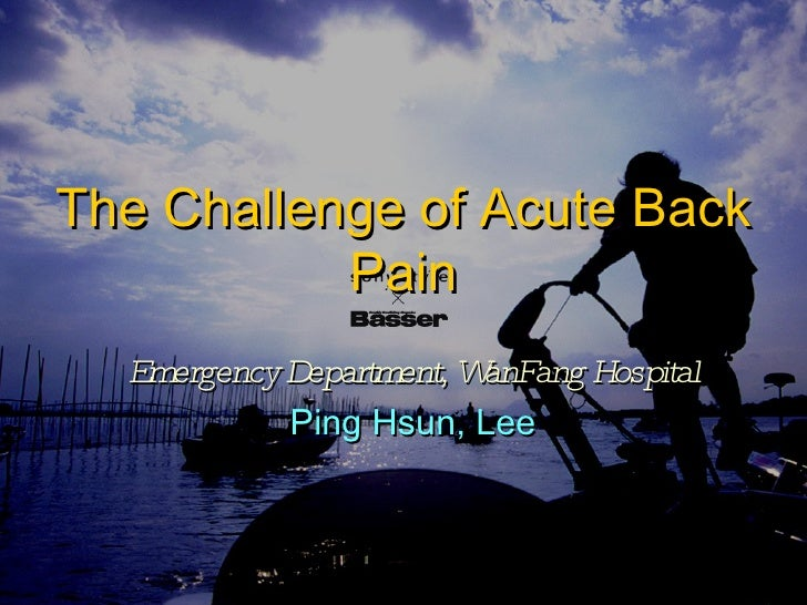 The Challenge Of Acute Back Pain