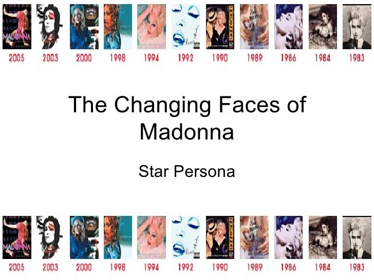 The Changing Faces of Madonna Star Persona