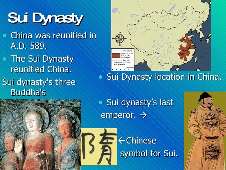 the sui dynasty Developments/contributions/achievements: porcelain from this dynasty: sui (be sure to also click on the pictures of the porcelain vase and cup) china discovery - porcelain.