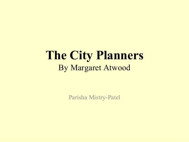 The city-planners-margaret-atwood-literature