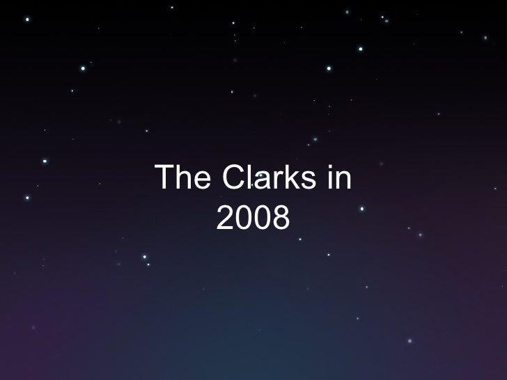 The Clarks in 2008