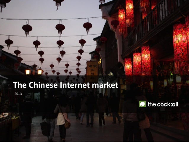 The Chinese Internet market2013