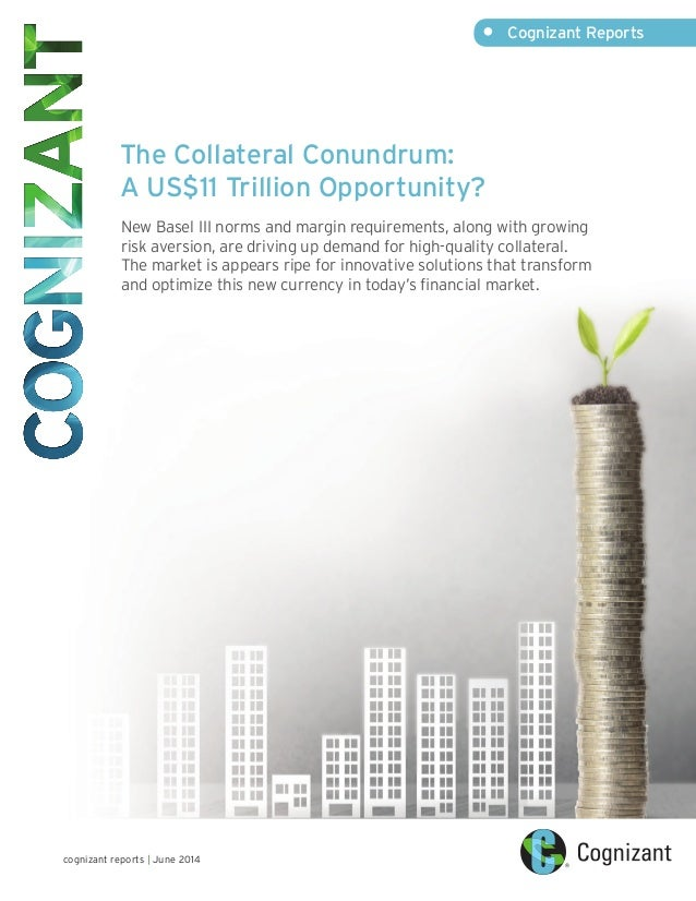 The Collateral Conundrum: A US$11 Trillion Opportunity?
