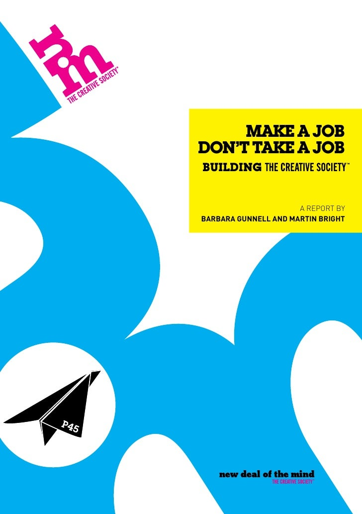 The creative society make a job report