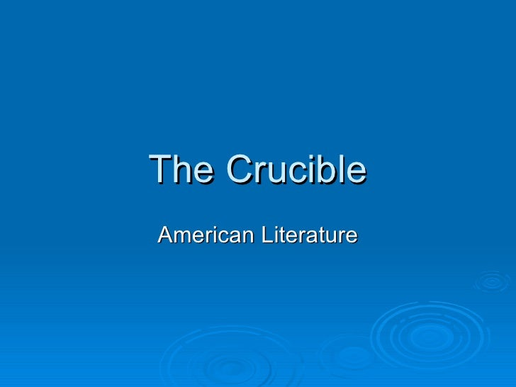 The Crucible American Literature