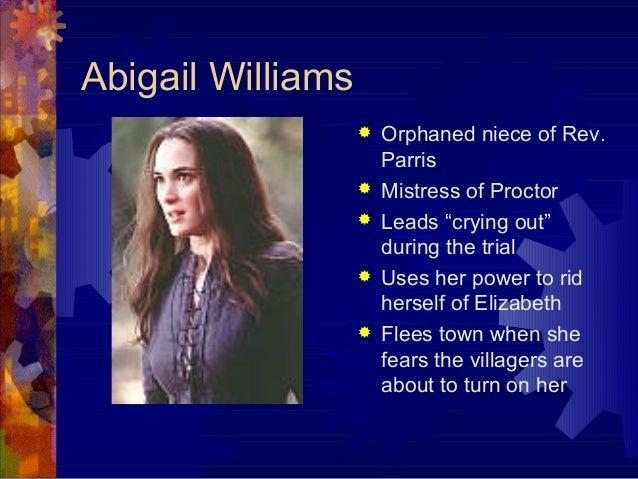 Essay on The Crucible Abigail Williams?