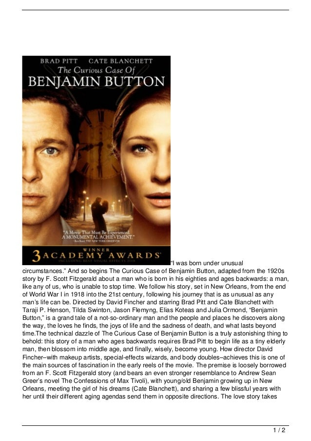 """""""I was born under unusualcircumstances."""" And so begins The Curious Case of Benjamin Button, adapted from the 1920sstory by..."""