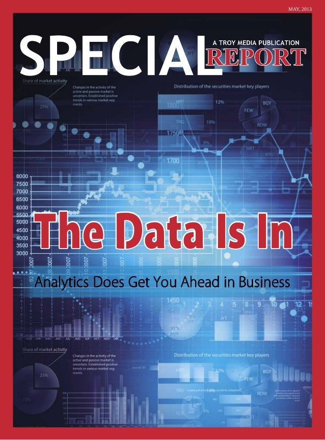 The Data Is InAnalytics Does Get You Ahead in BusinessMAY, 2013