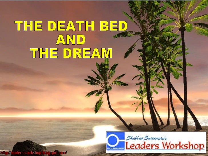 http://leaders-workshop.blogspot.com/ THE DEATH BED  AND  THE DREAM