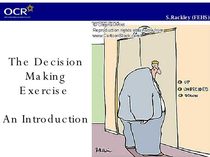 The Sustainable Decision Making (SDM) Exam  An Introduction S.Rackley (FEHS), updated Apr 2010