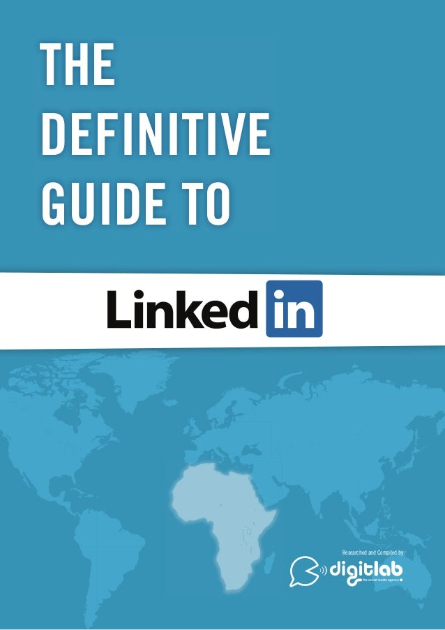 The definitive-guide-to LinkedIn