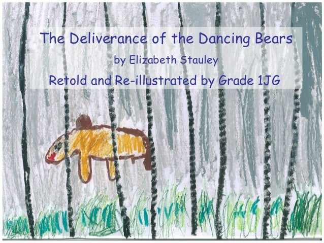 The Deliverance Of The Dancing Bears