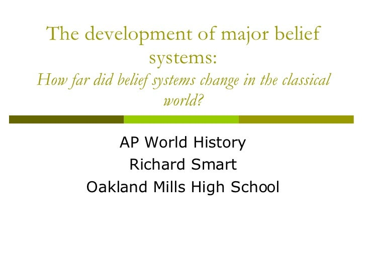 The Development Of Major Belief Systems