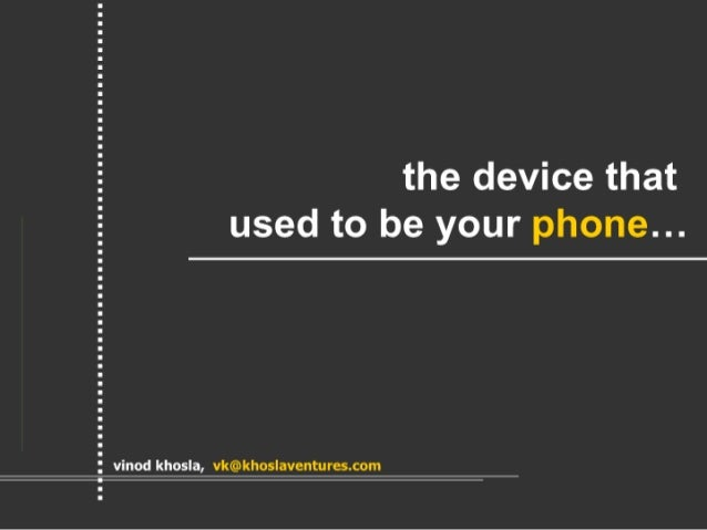 The Device That Used To Be Your Phone