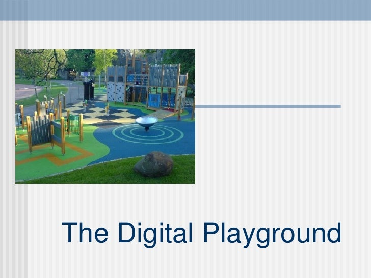 The Digital Playground