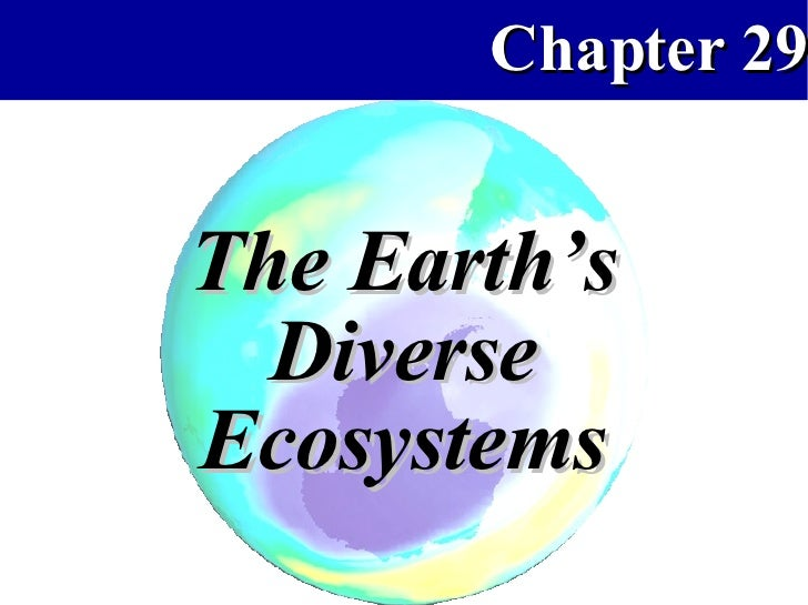 The Earth's Diverse Ecosystems
