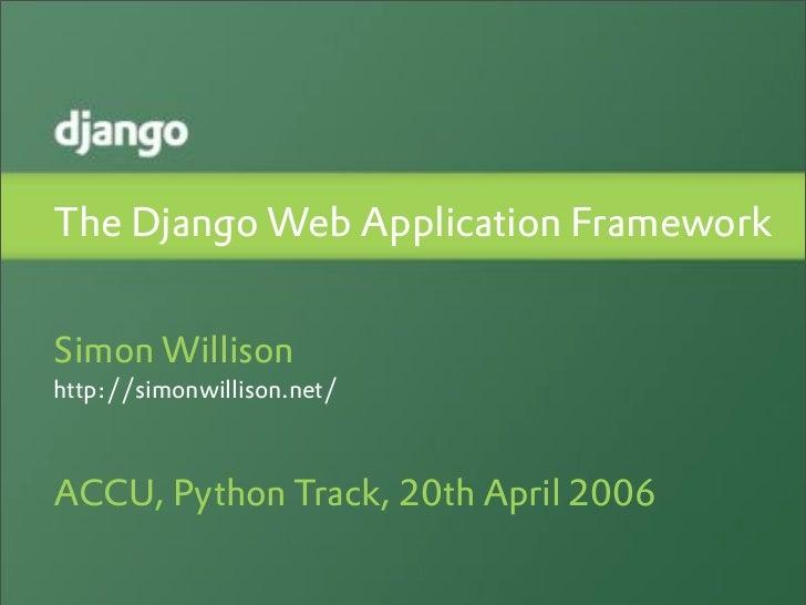 The Django Web Application Framework