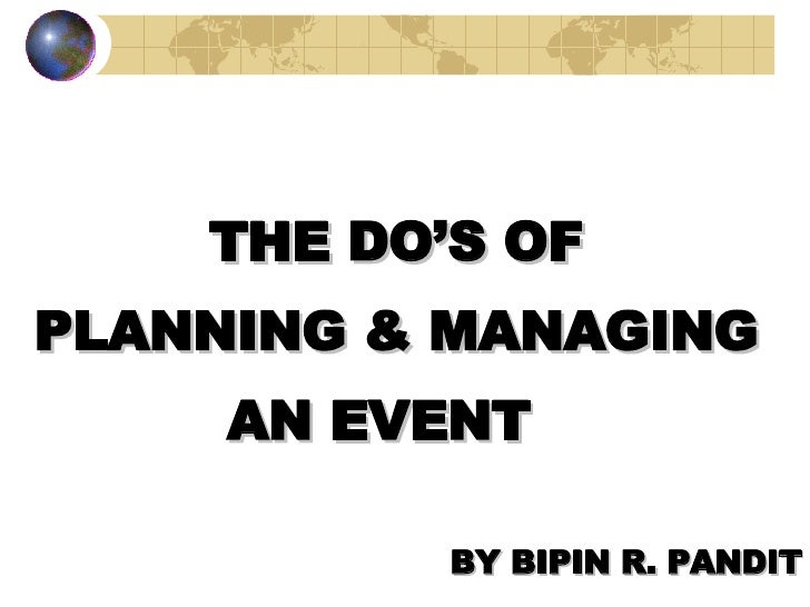 The Dos Of Planning & Managing An Event
