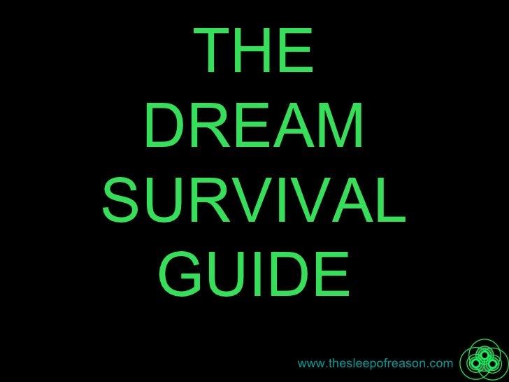 THE DREAM SURVIVAL GUIDE