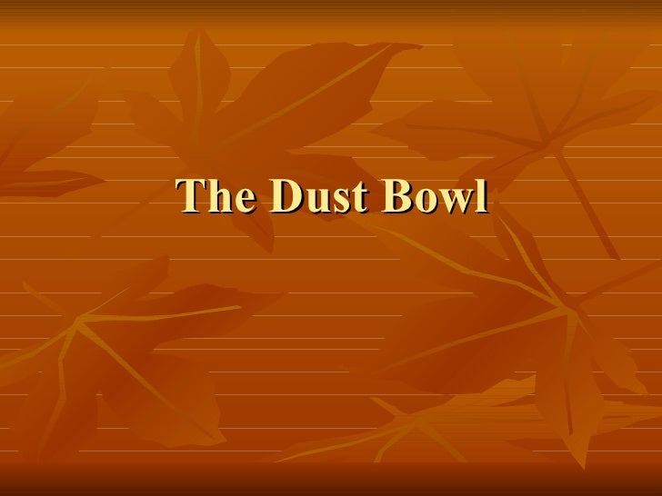 dust bowl odyssey During this upcoming semester we will be investigating several of my favorite subjects, the american revolution, the colonial and the post-independence period in latin america, and.