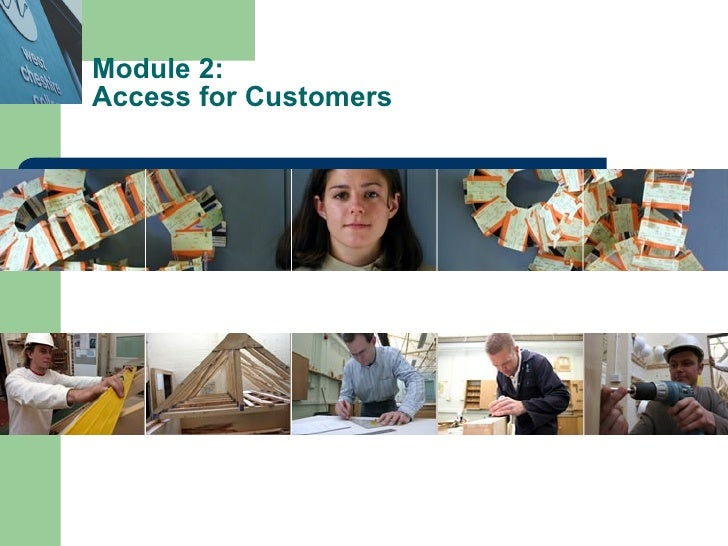 Module 2:  Access for Customers