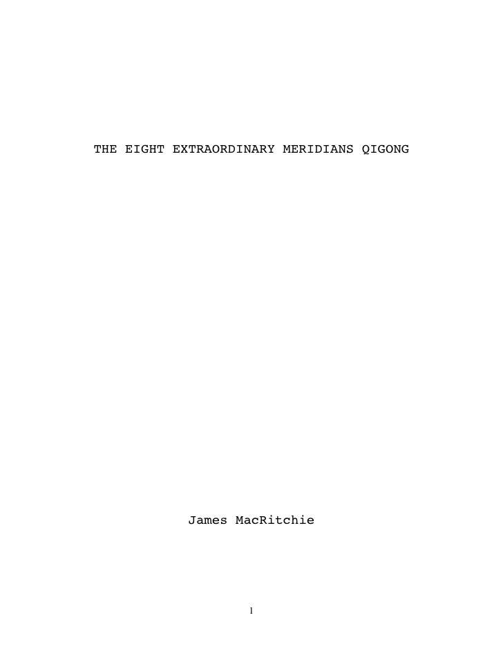 THE EIGHT EXTRAORDINARY MERIDIANS QIGONG            James MacRitchie                   1