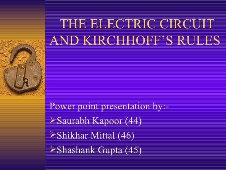 The Electric Circuit And Kirchhoff'S Rules by Students