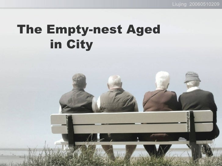 The Empty   Nest Aged In City 1