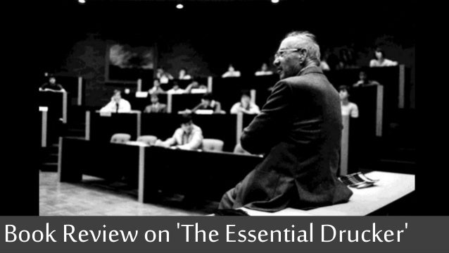 Book Review on 'TheEssential Drucker'