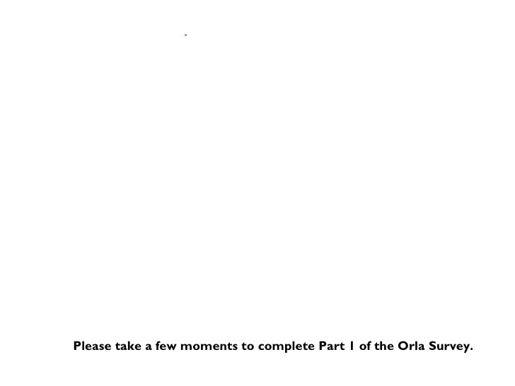 The Essentials of orla