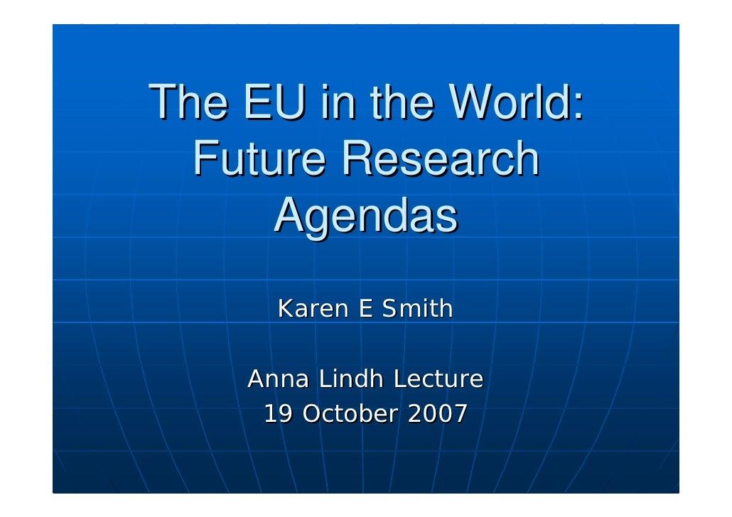 The EU in the world. Future research agendas