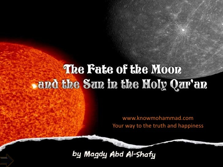 the fate in sun and the moon in holy Quran
