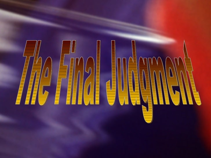 The Final Judgment