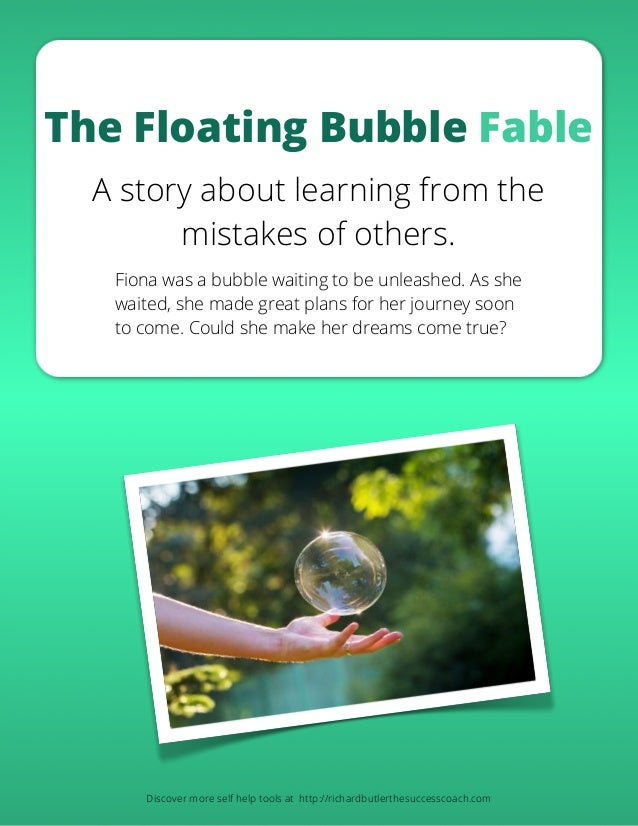 A fable about a floating bubble